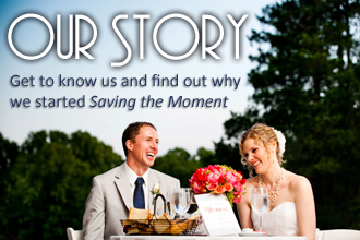 Our Story. Get to know us and find out why we started Saving the Moment
